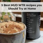 5 Best MUD WTR recipes you Should Try at Home